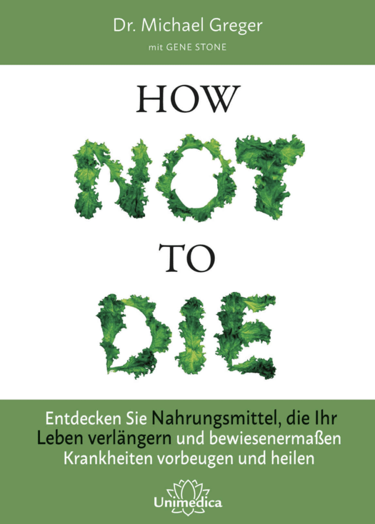 Vegan Buch How Not To Die Veganer Veganismus