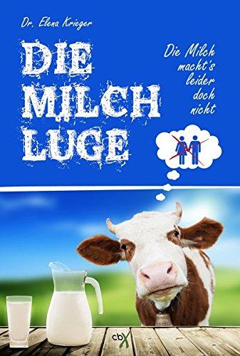 Vegan Lebensmittel - Die Milch Lüge