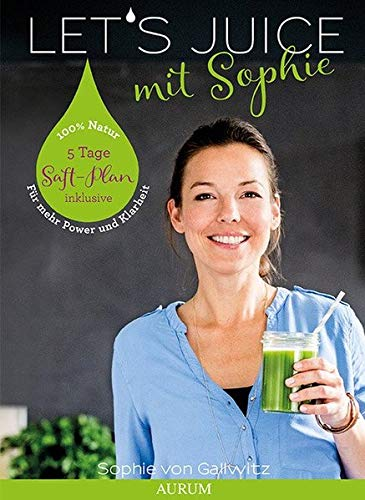 Let's Juice! Buch Sophie Gallwitz